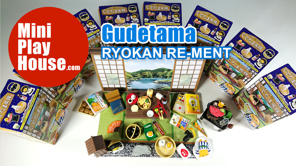 Unboxing ぐでたま旅館 Gudetama Ryokan Re-ment Hot Spring Hostel 蛋黃哥 / 梳乎蛋