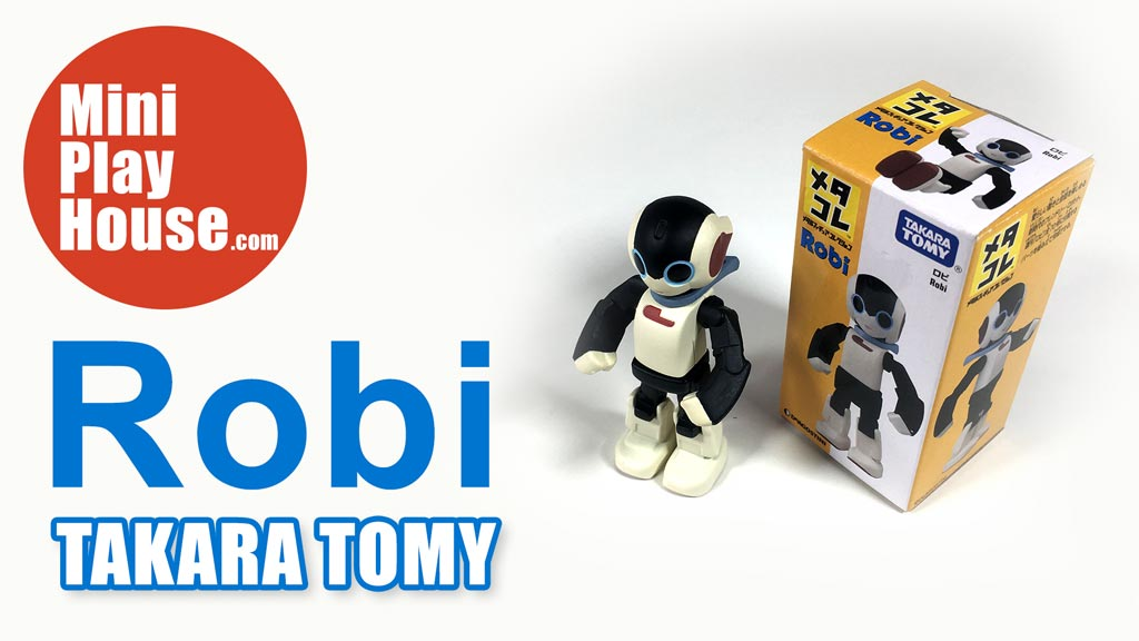Robi – Takara Tomy Toy – unboxing
